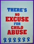 .jpg photo of No excuse for child abuse sign